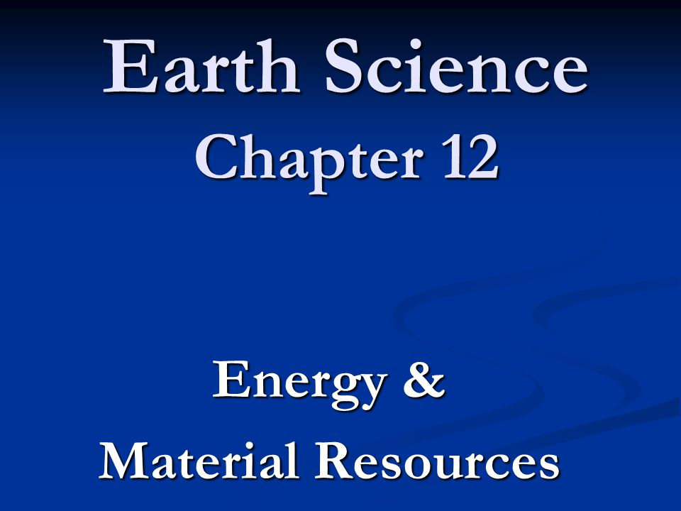 Energy & Material Resources