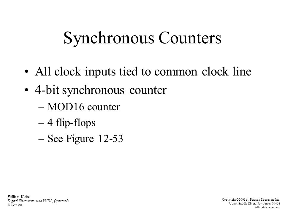 Synchronous Counters All clock inputs tied to common clock line