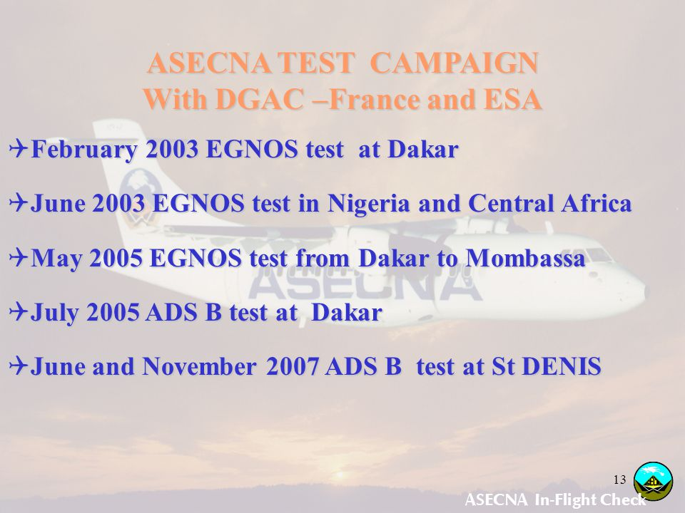 With DGAC –France and ESA ASECNA In-Flight Check