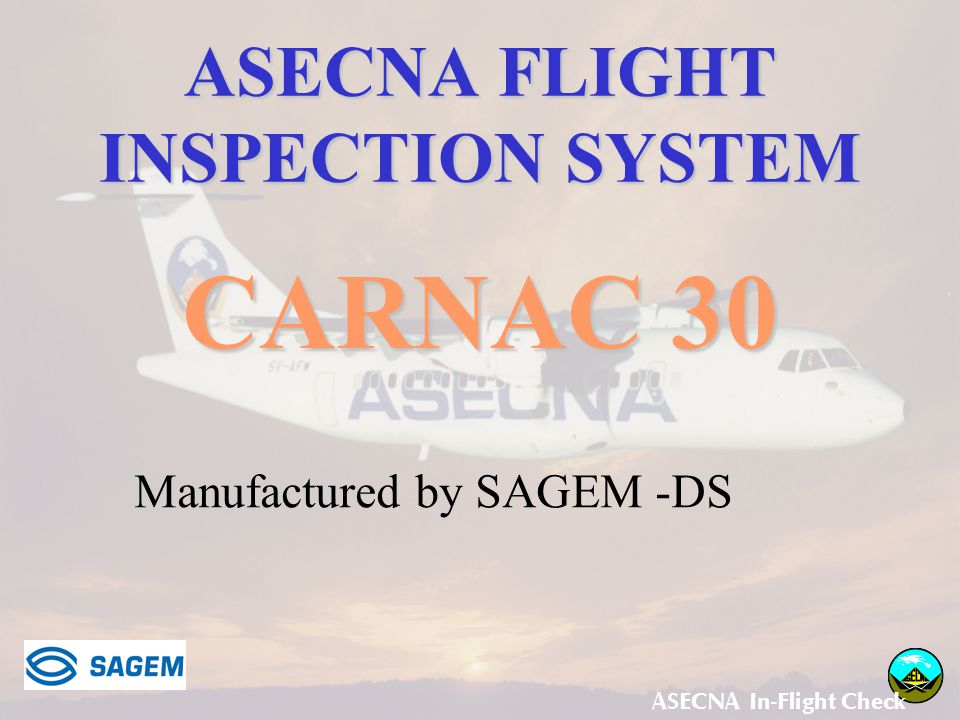 ASECNA FLIGHT INSPECTION SYSTEM