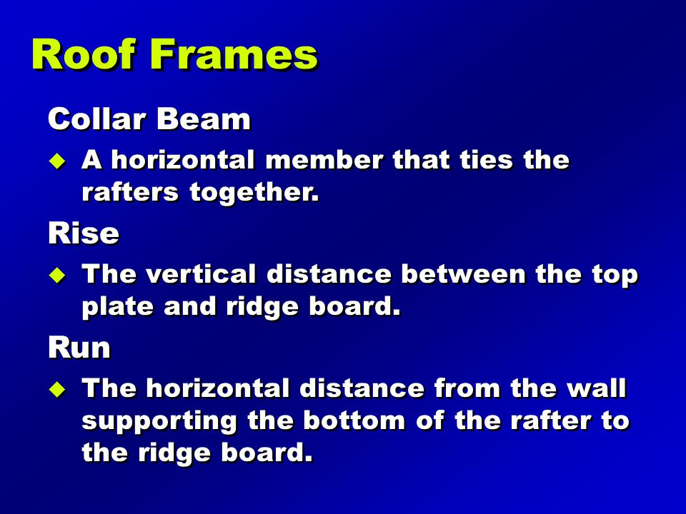 Roof Frames Collar Beam Rise Run