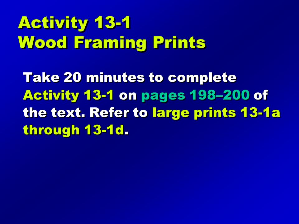 Activity 13-1 Wood Framing Prints