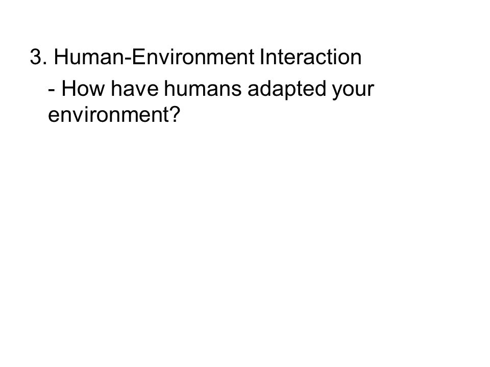 3. Human-Environment Interaction