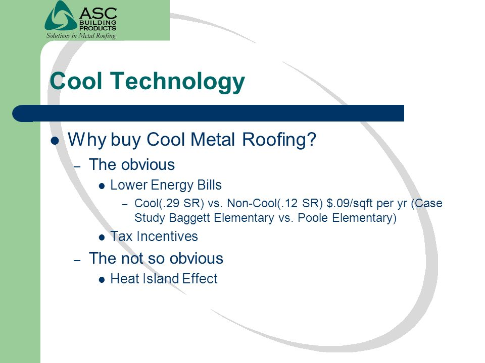 Cool Technology Why buy Cool Metal Roofing The obvious