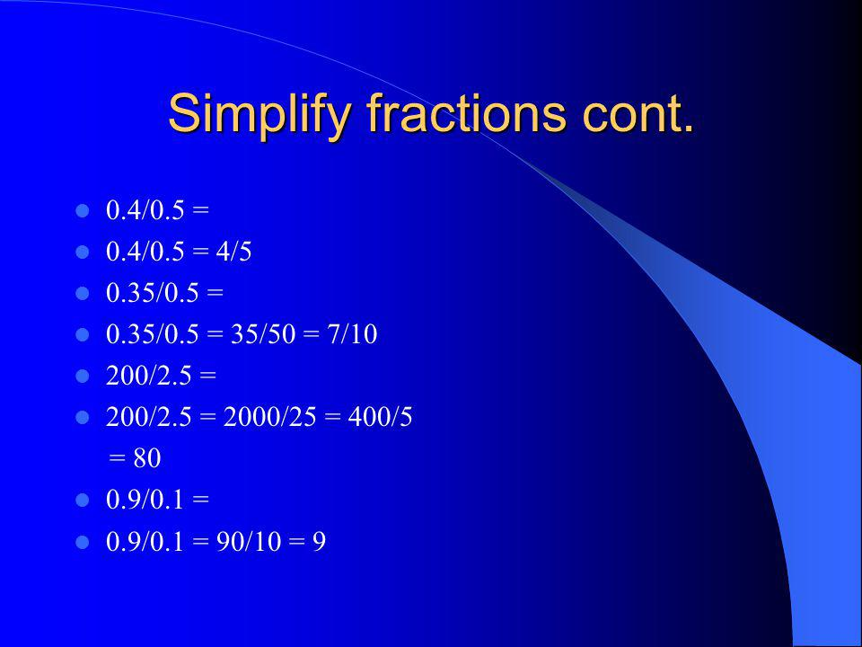 Simplify fractions cont.