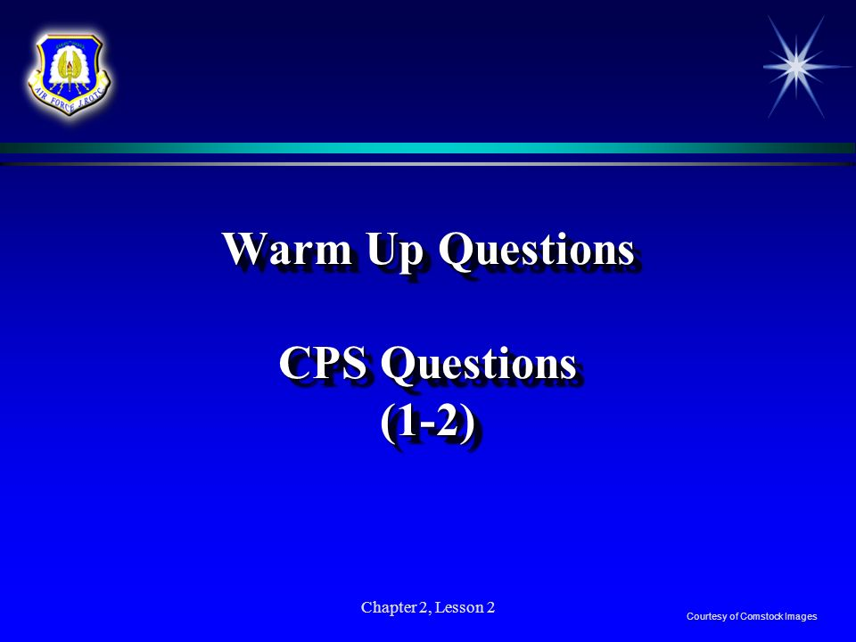 Warm Up Questions CPS Questions (1-2)