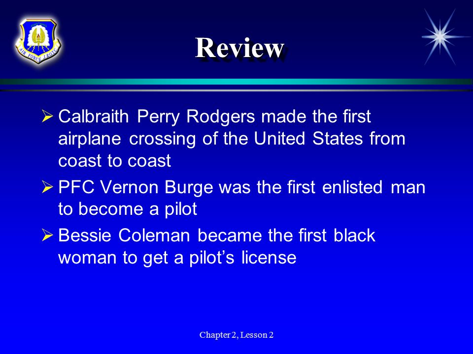 Review Calbraith Perry Rodgers made the first airplane crossing of the United States from coast to coast.