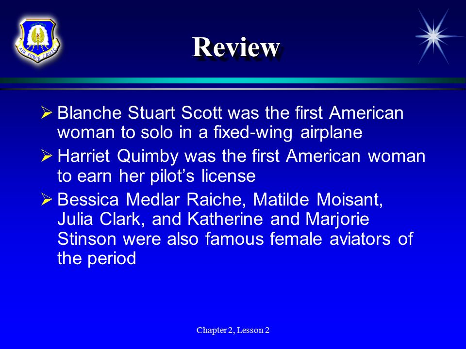 ReviewBlanche Stuart Scott was the first American woman to solo in a fixed-wing airplane.