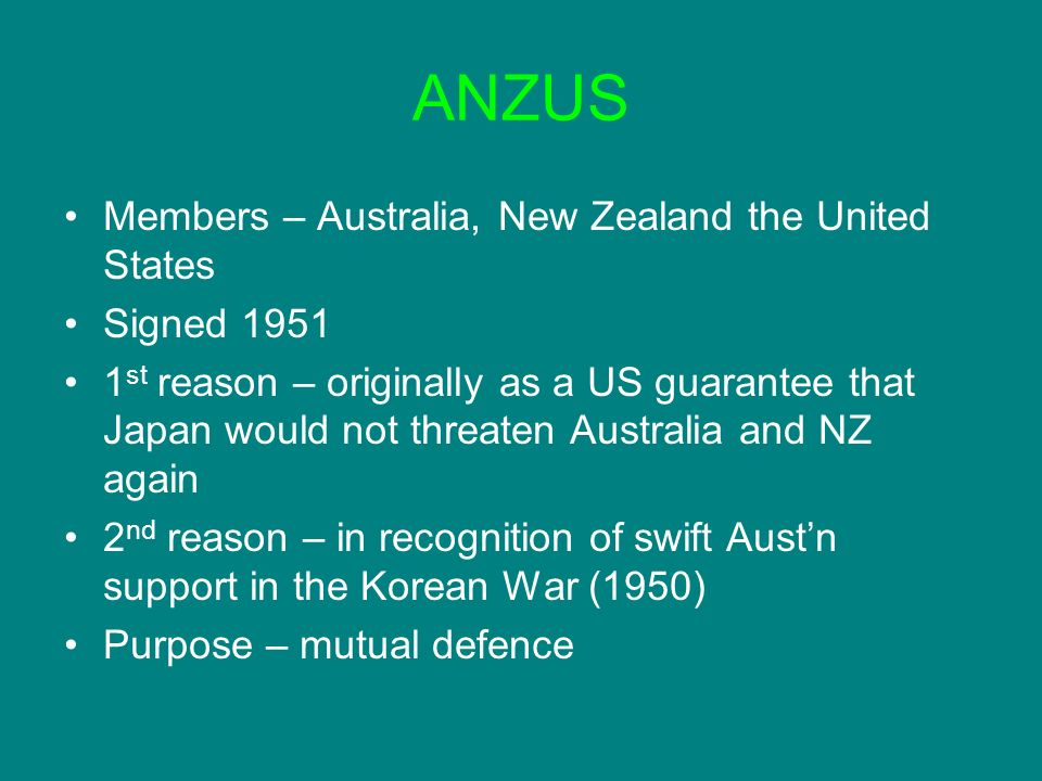 ANZUS Members – Australia, New Zealand the United States Signed 1951