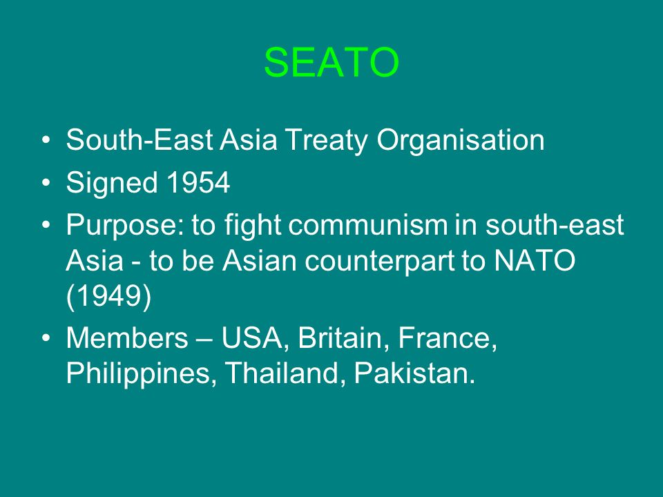SEATO South-East Asia Treaty Organisation Signed 1954