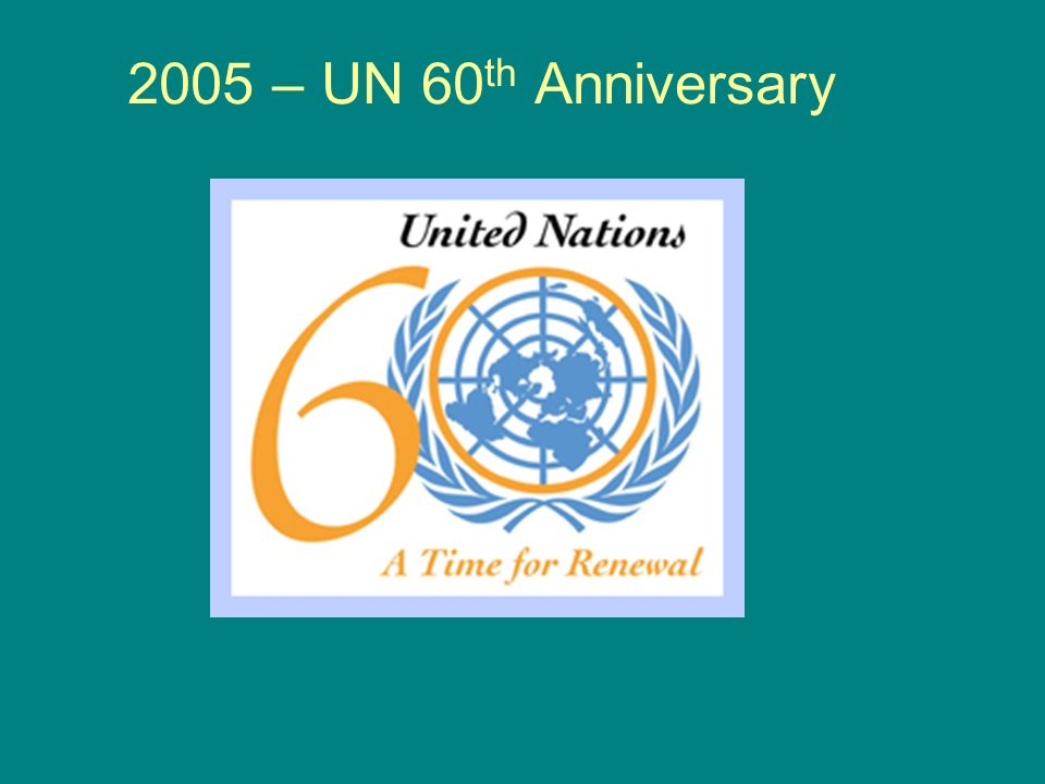 2005 – UN 60th Anniversary
