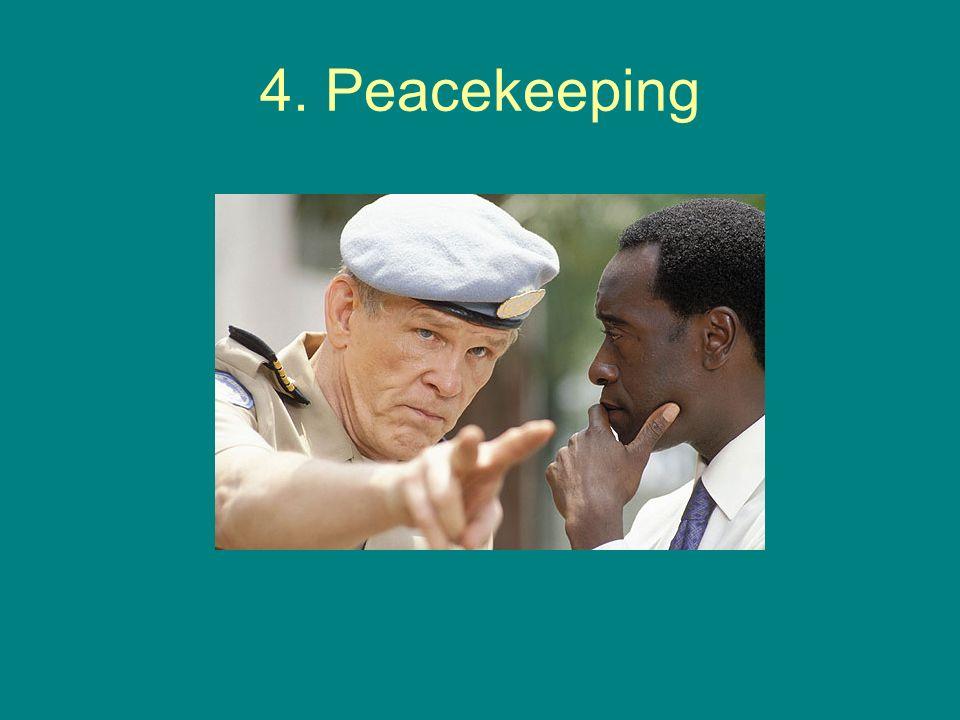 4. Peacekeeping