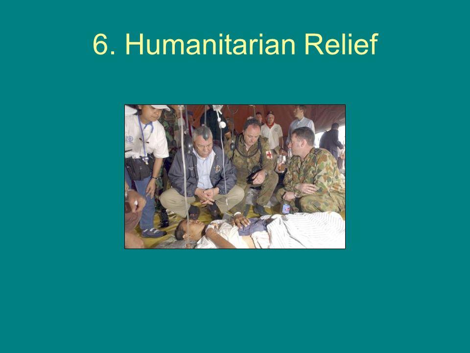 6. Humanitarian Relief