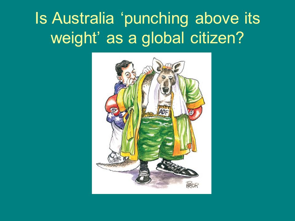 Is Australia 'punching above its weight' as a global citizen