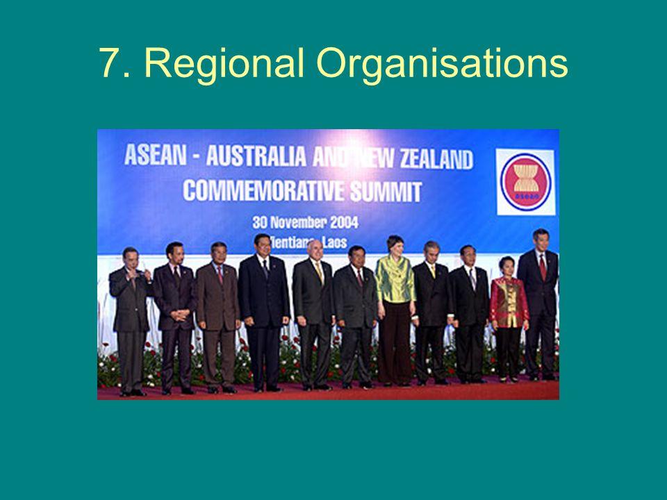 7. Regional Organisations