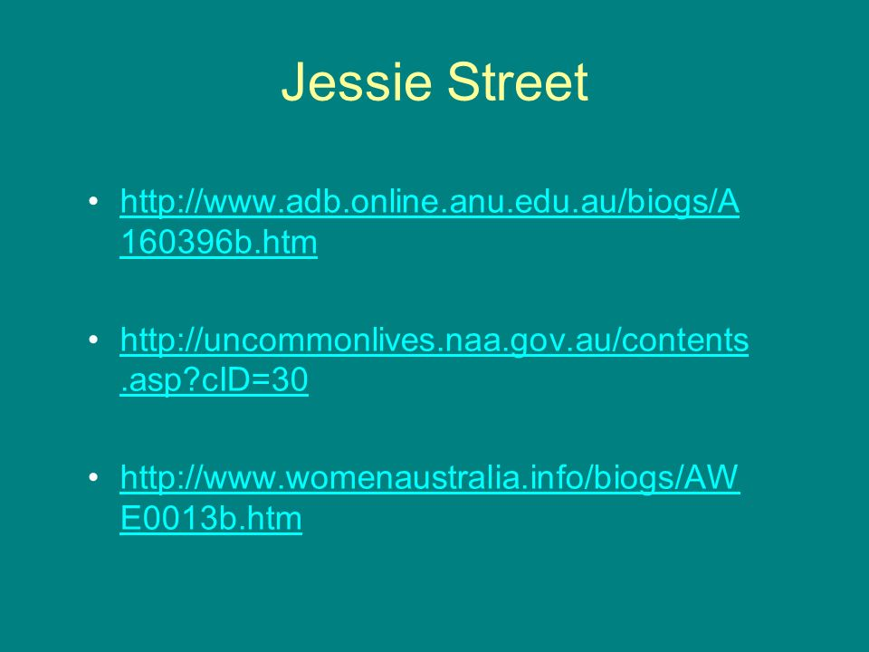 Jessie Street http://www.adb.online.anu.edu.au/biogs/A160396b.htm