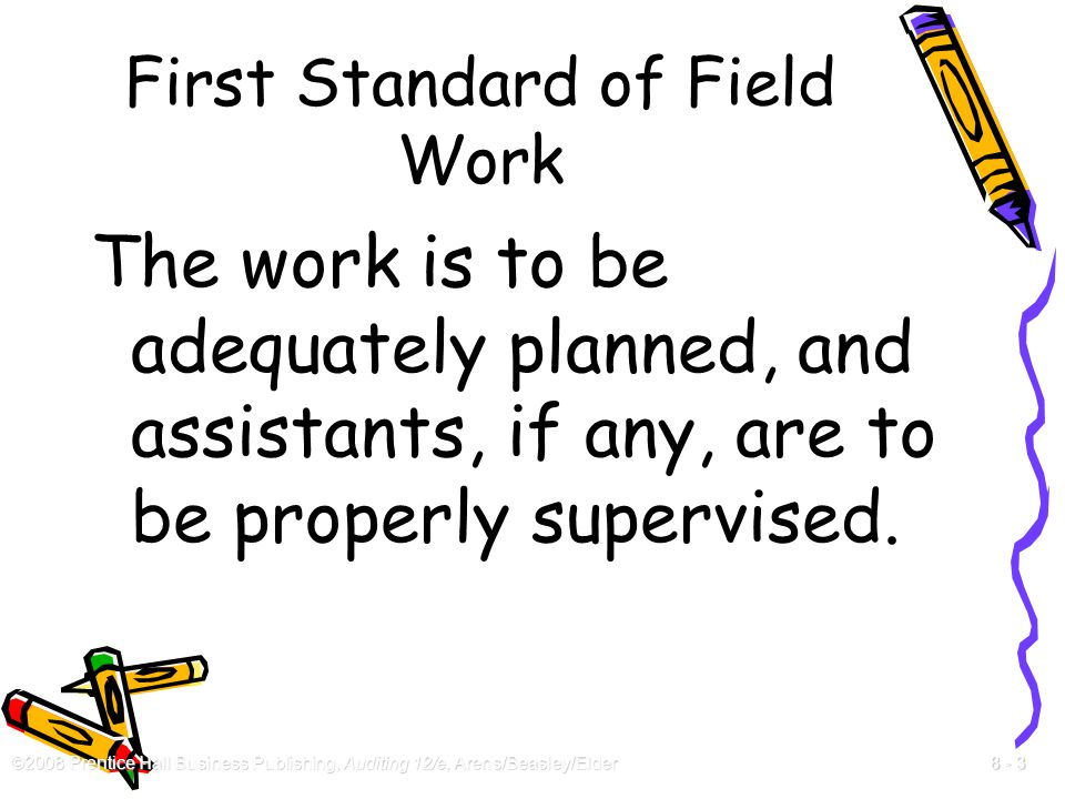 First Standard of Field Work