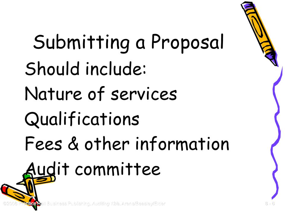 Submitting a Proposal Should include: Nature of services