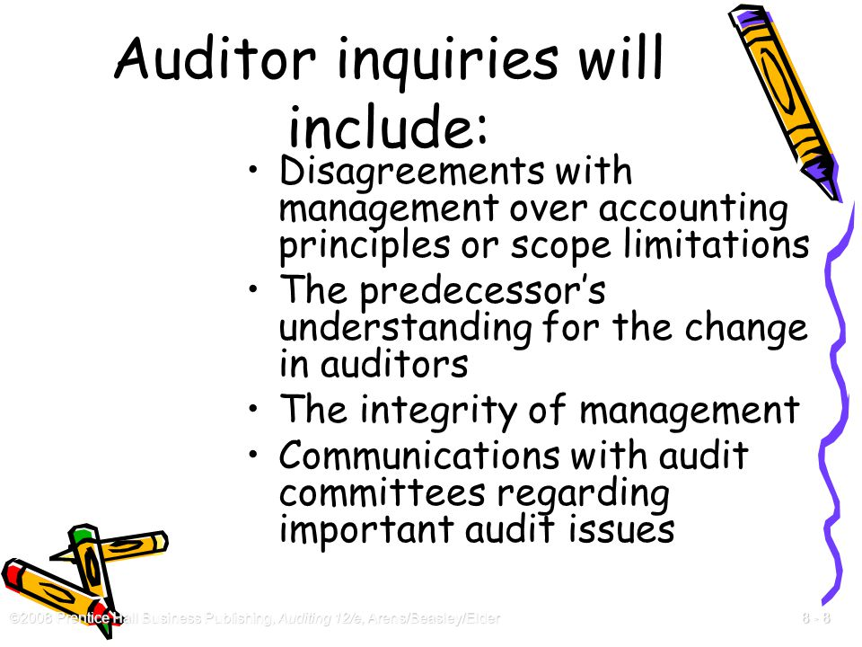 Auditor inquiries will include: