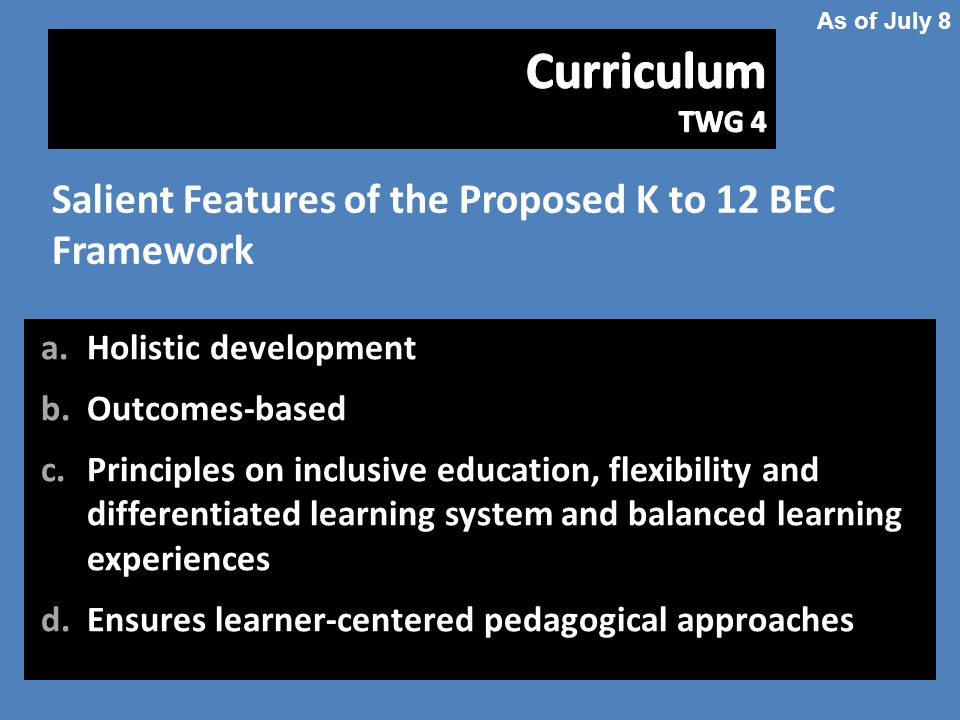 Salient Features of the Proposed K to 12 BEC Framework