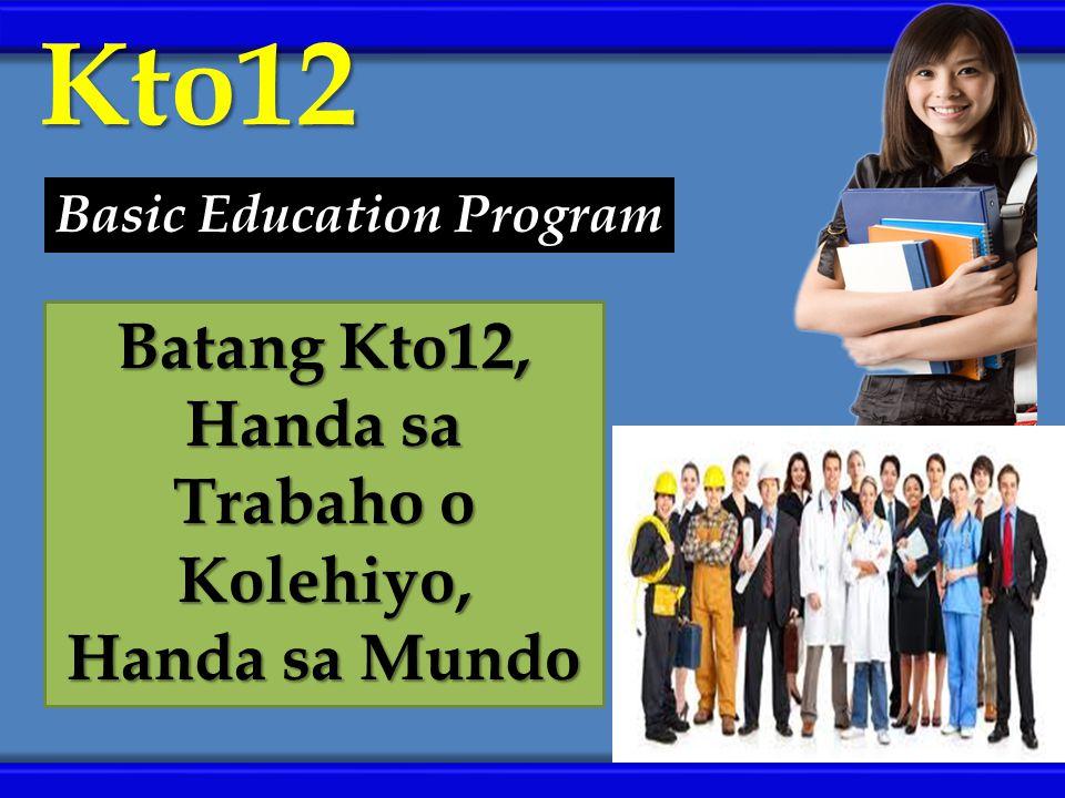 Basic Education Program Batang Kto12, Handa sa Trabaho o Kolehiyo,