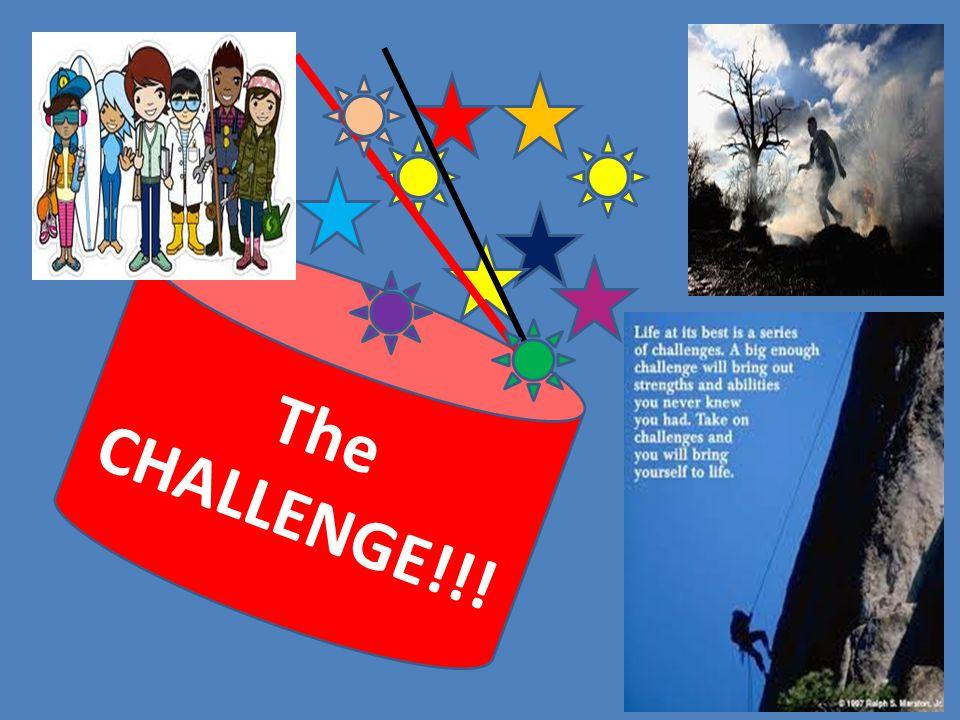 The CHALLENGE!!!