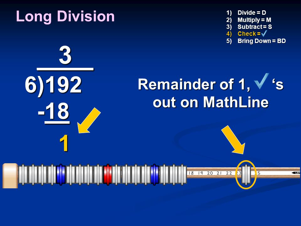 Remainder of 1, 's out on MathLine