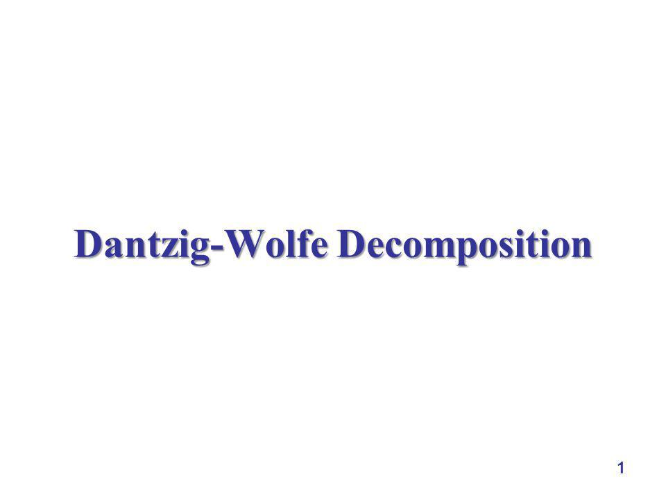 Dantzig-Wolfe Decomposition