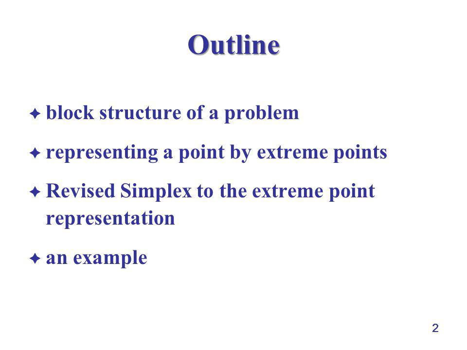 Outline block structure of a problem