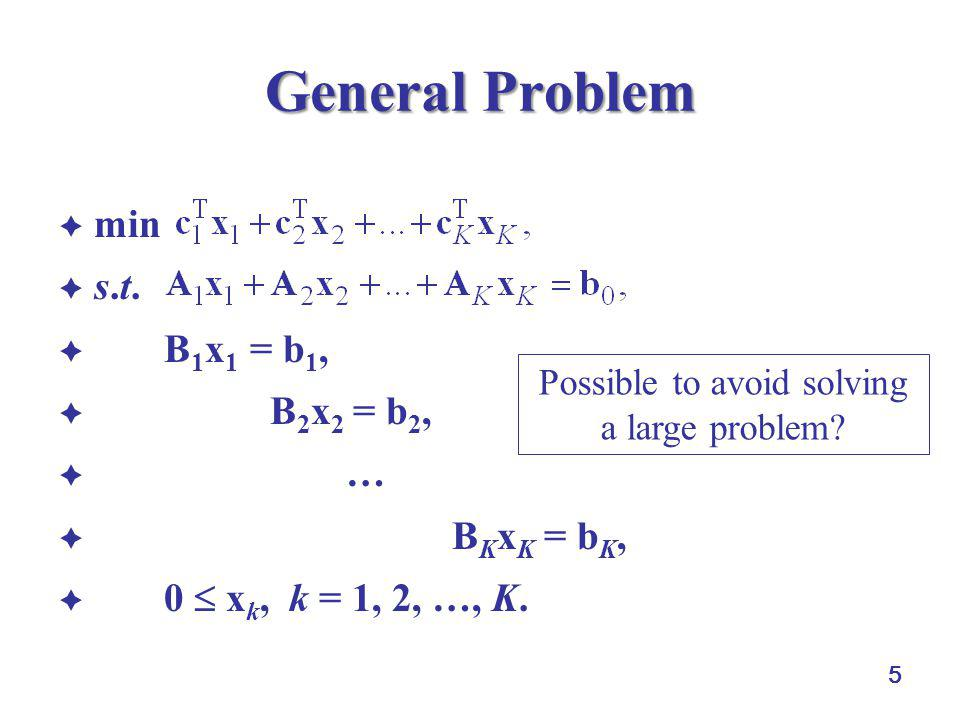 Possible to avoid solving a large problem