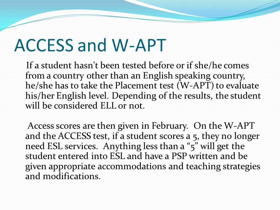 ACCESS and W-APT