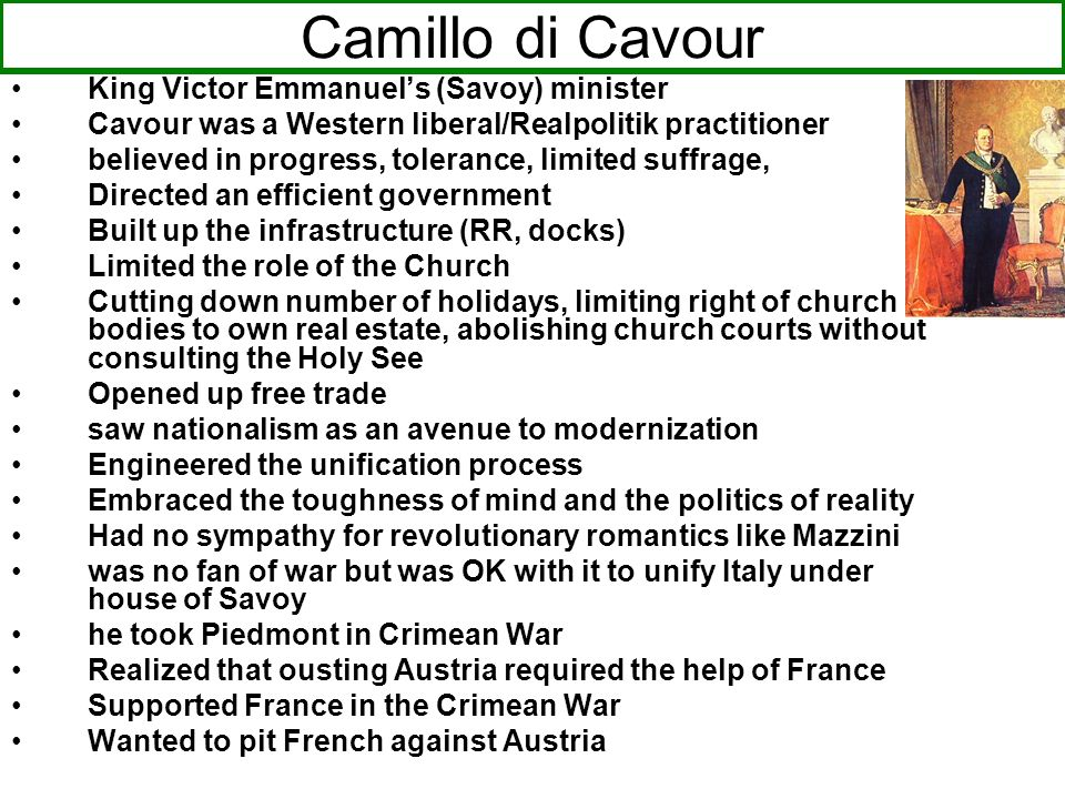 Camillo di Cavour King Victor Emmanuel's (Savoy) minister