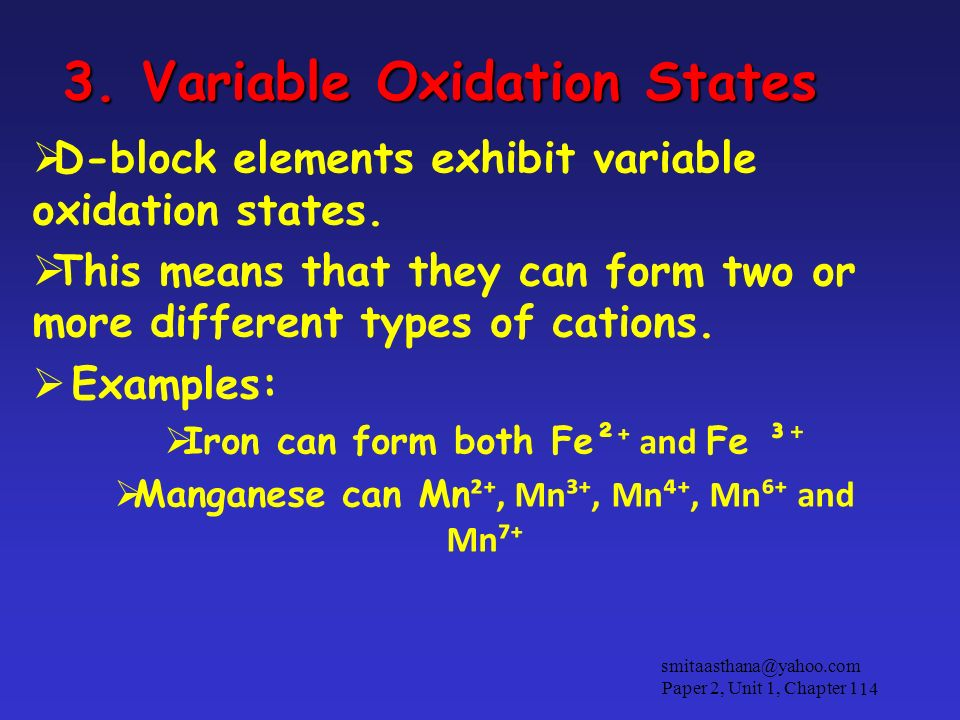 3. Variable Oxidation States