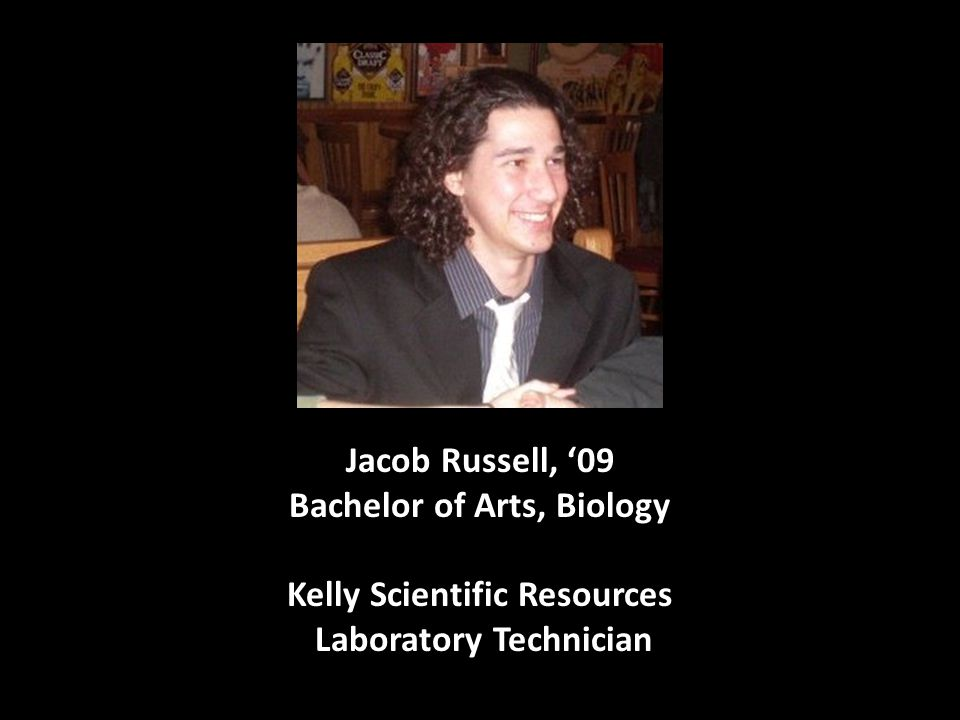 Jacob Russell, '09 Bachelor of Arts, Biology