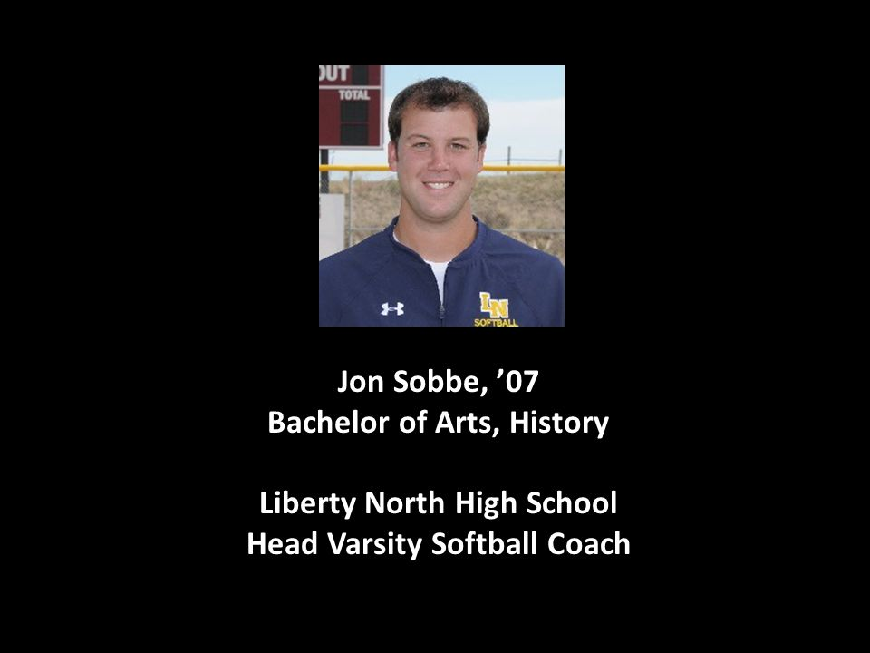 Jon Sobbe, '07 Bachelor of Arts, History