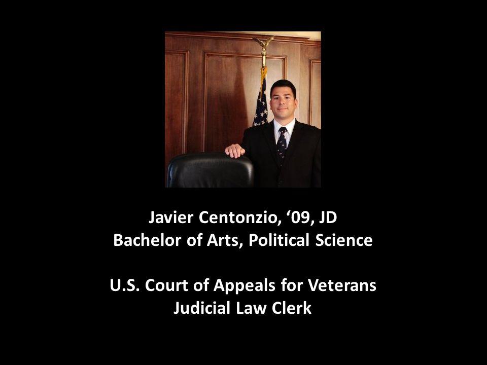 Javier Centonzio, '09, JD Bachelor of Arts, Political Science