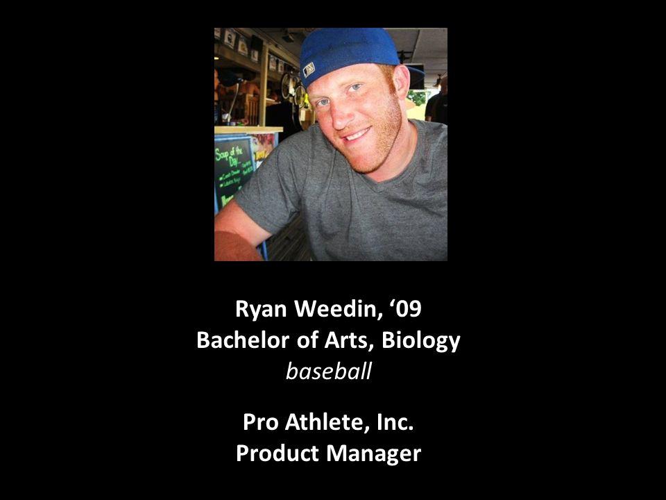 Ryan Weedin, '09 Bachelor of Arts, Biology baseball