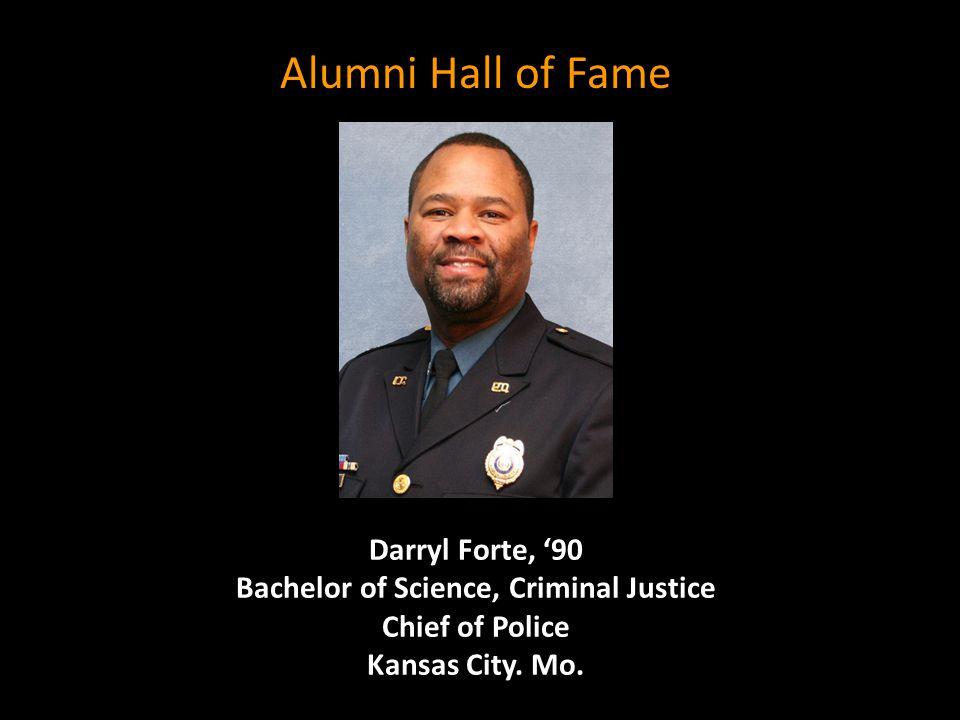 Darryl Forte, '90 Bachelor of Science, Criminal Justice