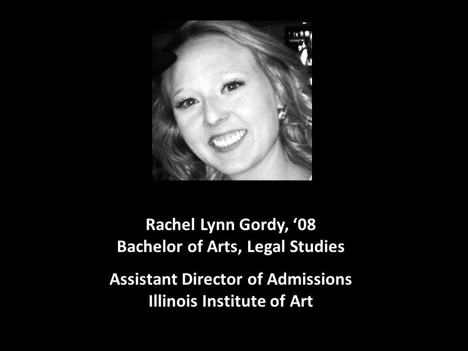 Rachel Lynn Gordy, '08 Bachelor of Arts, Legal Studies