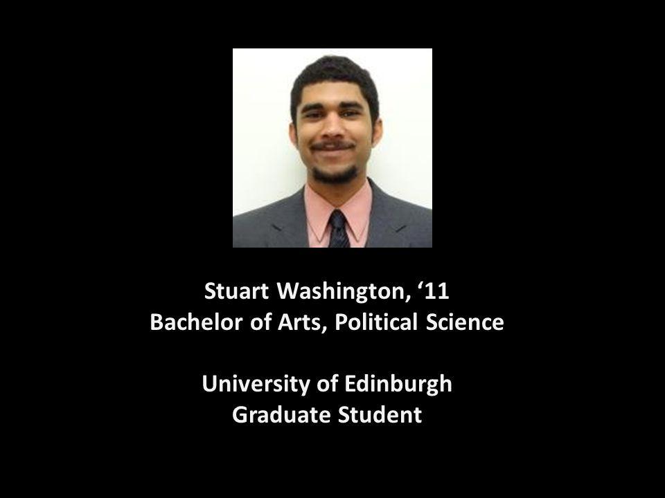 Stuart Washington, '11 Bachelor of Arts, Political Science