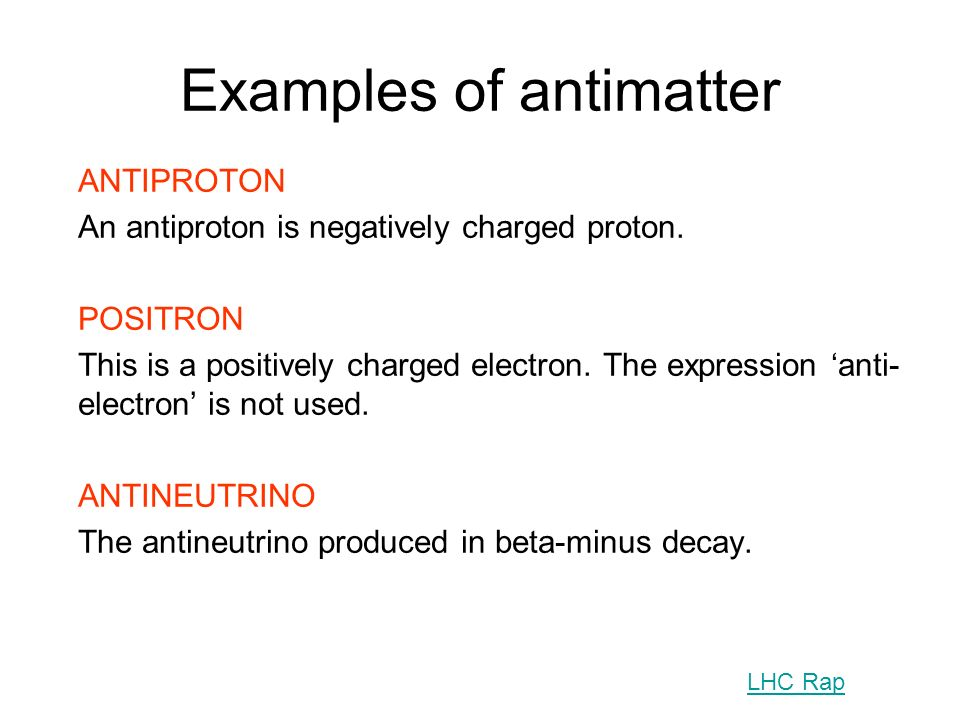 Examples of antimatter