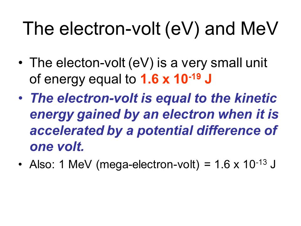 The electron-volt (eV) and MeV