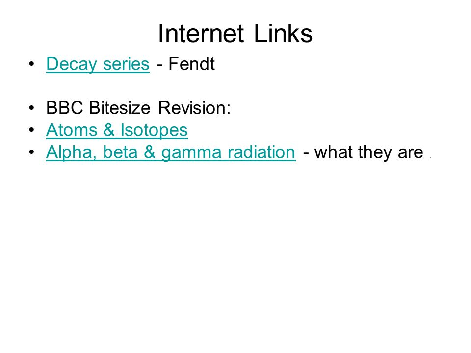 Internet Links Decay series - Fendt BBC Bitesize Revision: