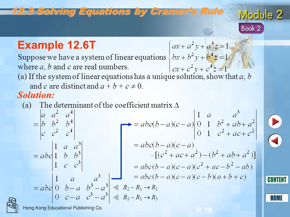 Example 12.6T 12.3 Solving Equations by Cramer's Rule Solution: