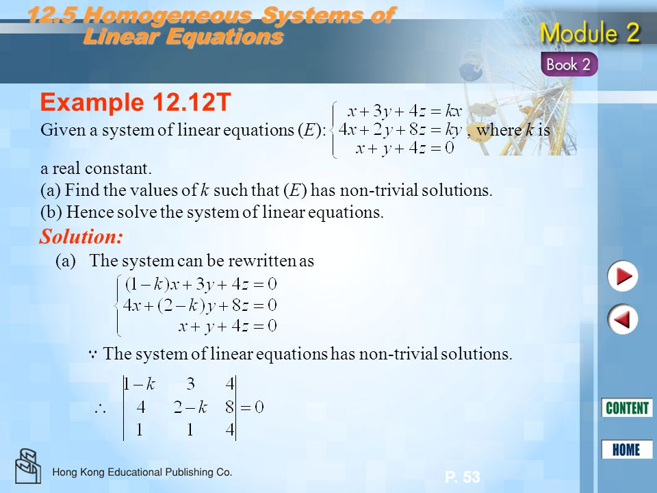 Example 12.12T 12.5 Homogeneous Systems of Linear Equations Solution: