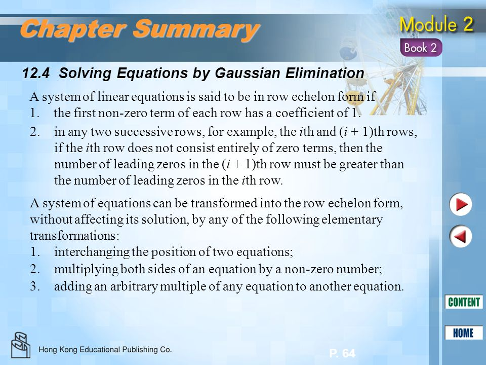 Chapter Summary 12.4 Solving Equations by Gaussian Elimination