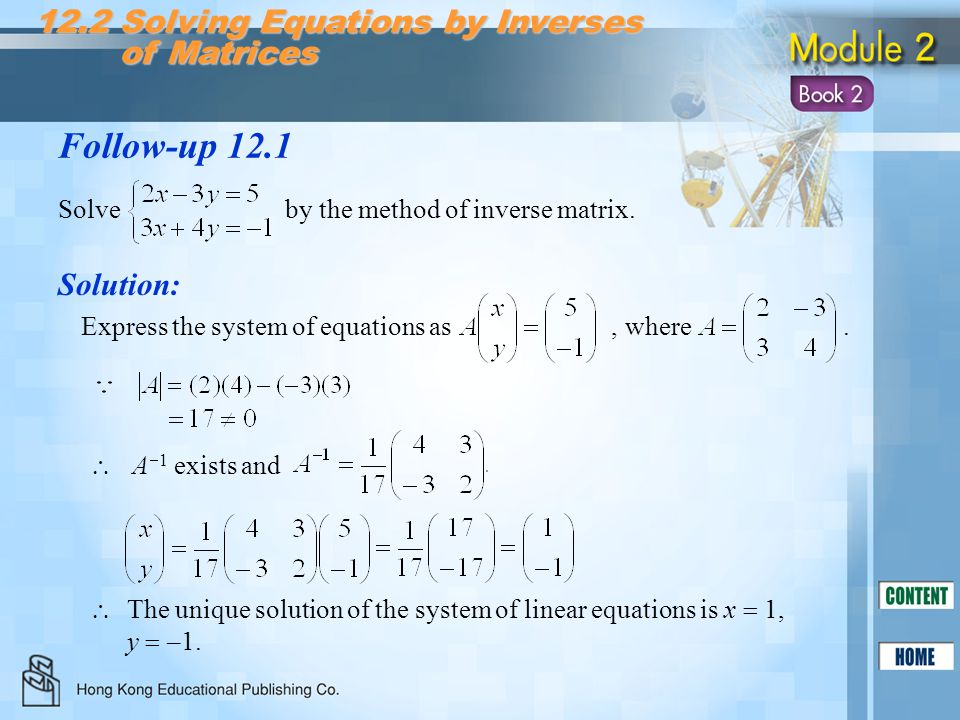 Follow-up 12.1 12.2 Solving Equations by Inverses of Matrices
