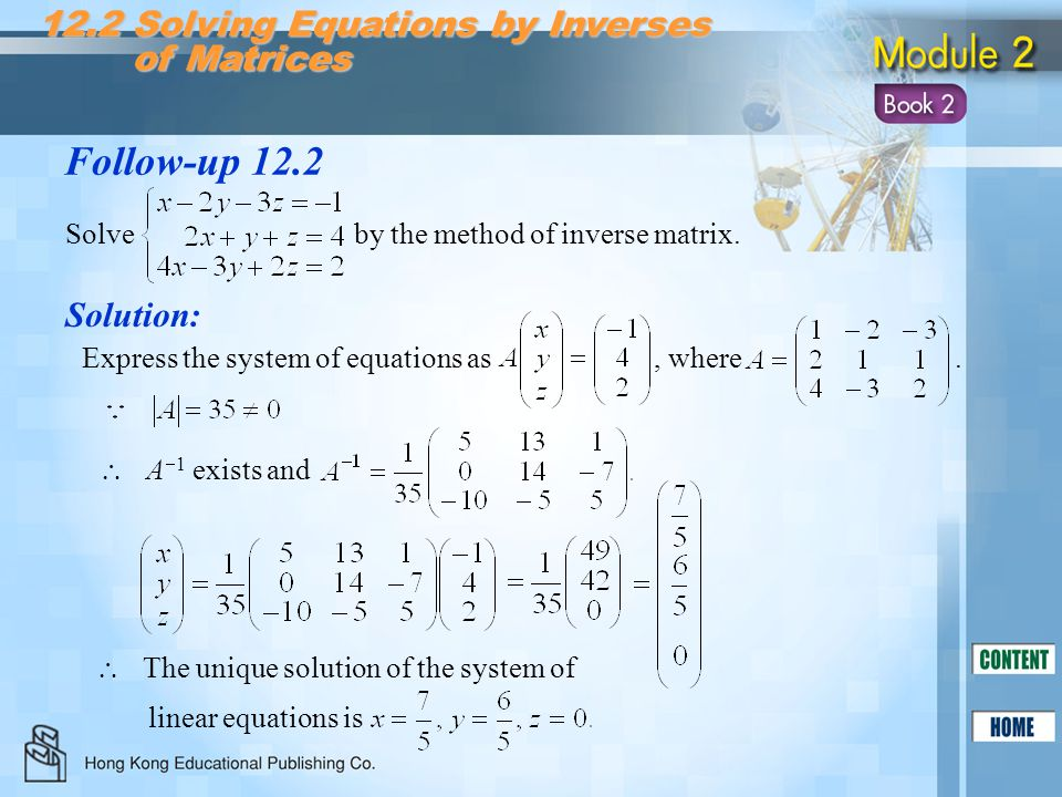 Follow-up 12.2 12.2 Solving Equations by Inverses of Matrices