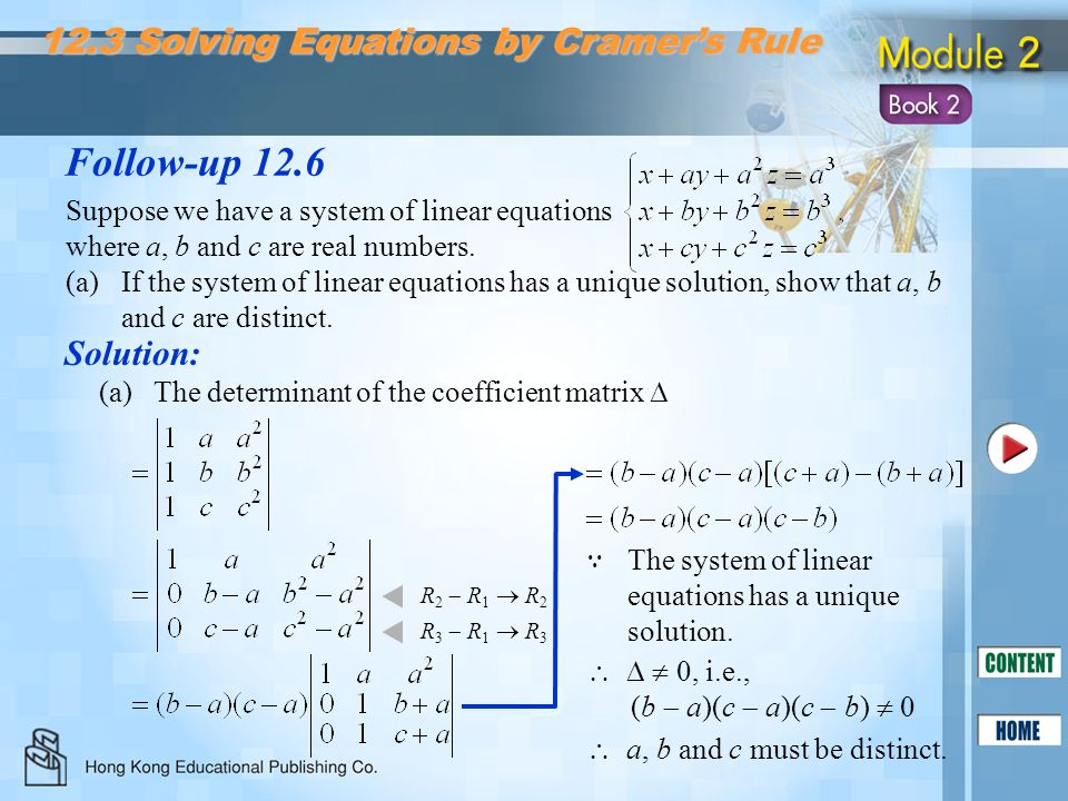Follow-up 12.6 12.3 Solving Equations by Cramer's Rule Solution: