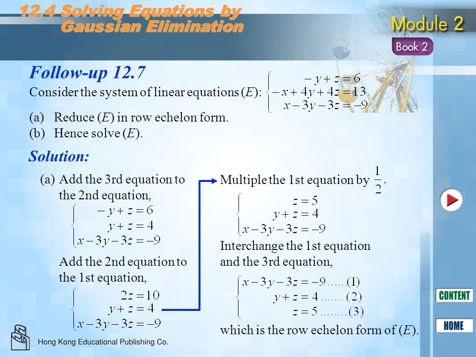 Follow-up 12.7 12.4 Solving Equations by Gaussian Elimination